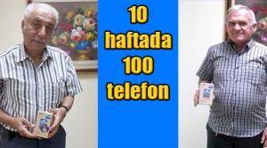 10 haftada 100 telefon