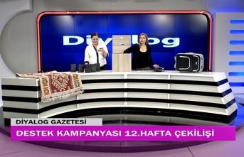 Diyalog Gazetesinin düzenlediği zengin hediye içerikli 'Destek Kampanyasında' 12'nci hafta çekilişi yapıldı