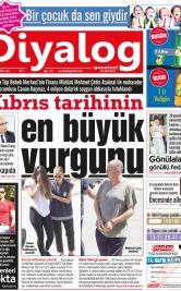 Diyalog Gazetesi - Kıbrıs'ta Haberin Merkezi - 10.08.2018 Manşeti