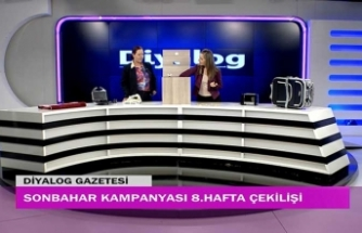 Diyalog Gazetesinin düzenlediği Sonbahar Kampanyasının 8'inci hafta çekilişi yapıldı