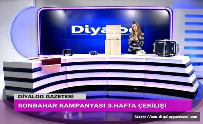Diyalog Gazetesinin düzenlediği Sonbahar Kampanyasının ikinci hafta çekilişi yapıldı