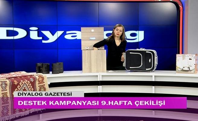 Diyalog Gazetesinin düzenlediği zengin hediye içerikli 'Destek Kampanyasında' 9'uncu hafta çekilişi yapıldı