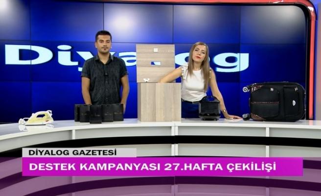 Diyalog Gazetesinin düzenlediği zengin hediye içerikli 'Destek Kampanyasında' 27 hafta geride kaldı